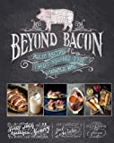 Beyond Bacon: Paleo Recipes that Respect the Whole Hog