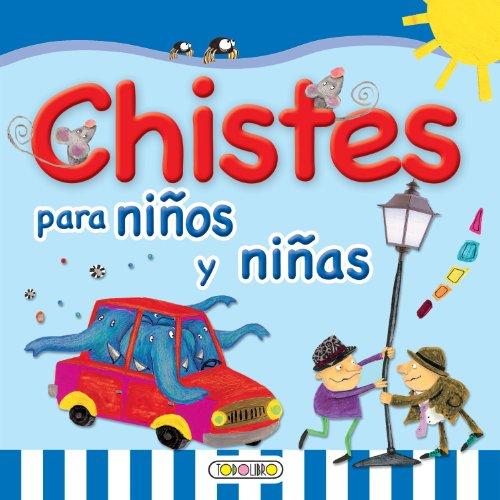 Chistes para niños y niñas (Primera biblioteca infantil)