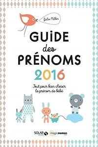 """Afficher """"Le guide des prénoms 2016"""""""