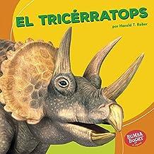 El tricérratops (Triceratops) (Bumba Books ™ en español — Dinosaurios y bestias prehistóricas (Dinosaurs and Prehistoric Beasts))