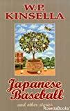 Japanese Baseball and Other Stories (W.P. Kinsella Baseball Collection) (English Edition)