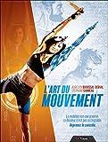 L'art du Mouvement...