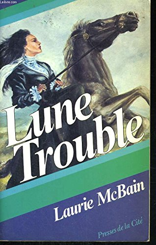 Lune trouble