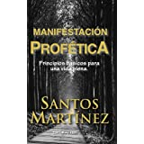 Manifestación Profética (Spanish Edition)