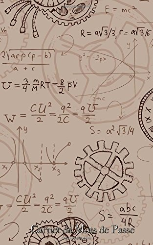 Carnet de Mots de Passe: A5 - 98 Pages - 108 - Steam Punk - Vintage - Equation - Mathematiques par Mes Mots de Passe Horko