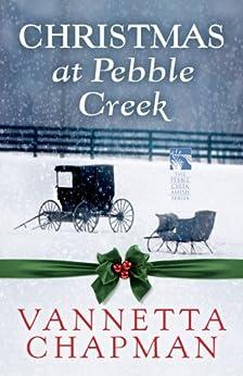 Christmas at Pebble Creek (Free Short Story) par [Chapman, Vannetta]