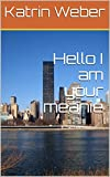 Hello I am your meanie (English Edition)