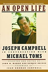 An Open Life: Joseph Campbell in conversation with Michael Toms by Michael Toms (1990-05-23)