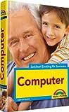 Computer- leichter Einstieg für Senioren - seh verständlich, große Schrift, zweifarbig