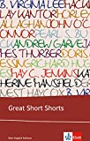 Great Short Shorts: Englische Lekt?re f?r das 5. Lernjahr, Oberstufe. Originaltext mit Annotationen (Klett English Editions)