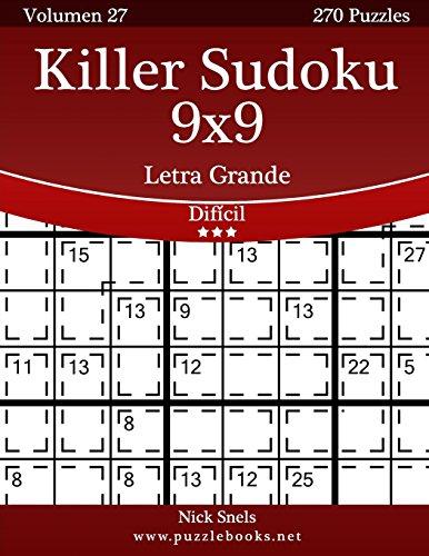 Killer Sudoku 9x9 Impresiones con Letra Grande - Difícil - Volumen 27-270 Puzzles: Volume 27