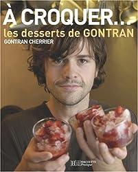 A croquer... Les desserts de GONTRAN