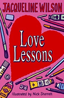 Love Lessons by [Wilson, Jacqueline]