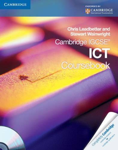 Cambridge IGCSE ICT Coursebook with CD-ROM (Cambridge International IGCSE)