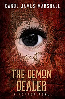 The Demon Dealer : A Horror Novel  (English Edition) di [Marshall , Carol James ]