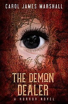 The Demon Dealer : A Horror Novel (English Edition) di [Marshall , Carol James ]