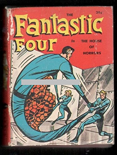 The Fantastic Four in the house of horrors (A big little book)