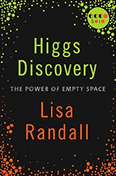 Higgs Discovery: The Power of Empty Space (Kindle Single) von [Randall, Lisa]