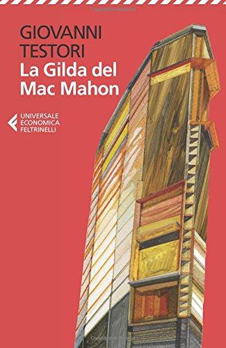 La Gilda del Mac Mahon di Giovanni Testori