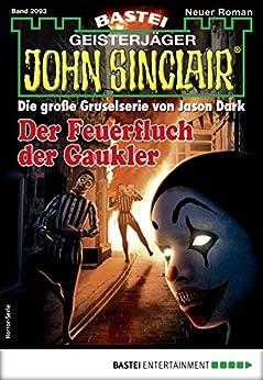 John Sinclair 2093 - Horror-Serie: Der Feuerfluch der Gaukler
