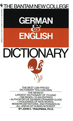 The Bantam New College German & English Dictionary