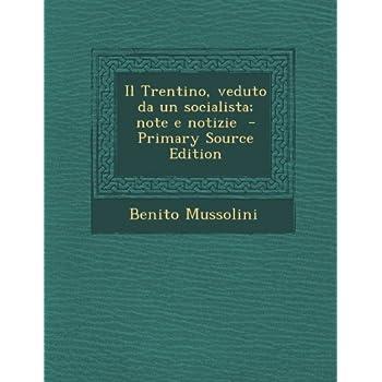 Il Trentino, Veduto Da Un Socialista; Note E Notizie