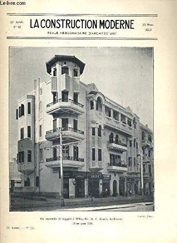 LA CONSTRUCTION MODERNE - 45e VOLUME (1929-1930) - FASCICULE N°25 - UN IMMEUBLE DE RAPPORT A HELIOPOLIS, projet de pavillon metropolitain pour l'exposition coloniale de 1931, architecture moderne en egypte. Petit Casino de Vichy.. par RUMLER A. / AYROUT M. C. / BANKOWSKY M. N.