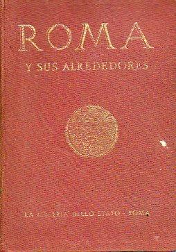ROMA Y SUS ALREDEDORES. Con 10 planos y 160 ilustrs.