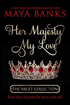 Her Majesty My Love (The Vault Collection) (English Edition) di [Banks, Maya]