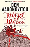 Rivers of London: The First Rivers of London novel (A Rivers of London novel Book 1)