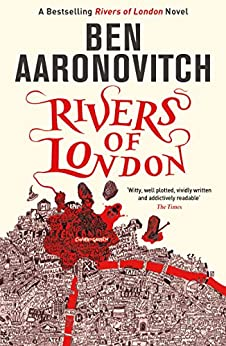 Rivers of London (A Rivers of London novel Book 1) by [Aaronovitch, Ben]