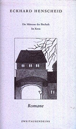Gesammelte Werke in Einzelausgaben: Romane 2: Die Mätresse des Bischofs /Im Kreis: BD 2