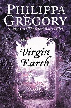 Virgin Earth by [Gregory, Philippa]