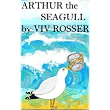 Arthur the Seagull (English Edition)