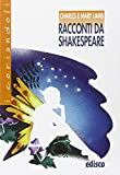 Racconti da Shakespeare. Con espansione online