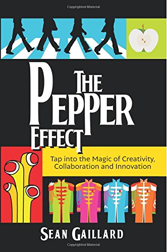 Pdf read the pepper effect tap into the magic of creativity tap into the magic of creativity collaboration and innovation online book by sean gaillard full supports all version of your device includes pdf fandeluxe Choice Image