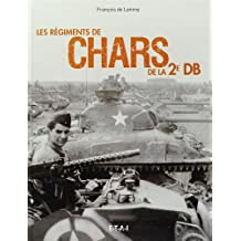 Les Regiments de Chars de la 2e DB