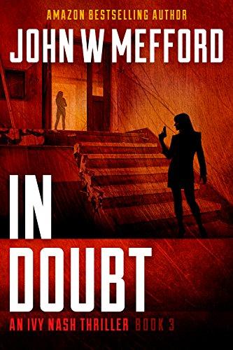 IN Doubt (An Ivy Nash Thriller, Book 3) (Redemption Thriller Series 9) (English Edition)