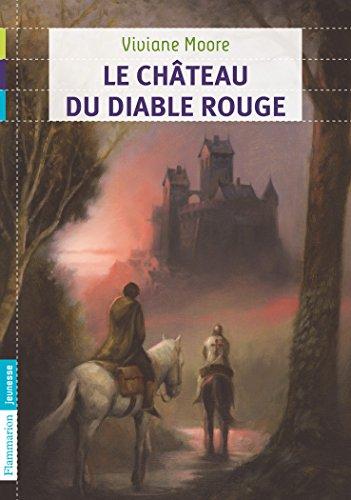 Au temps noir des fléaux (3) : Le château du diable rouge