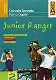 Junior Ranger. Con CD Audio
