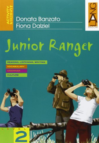 Junior Ranger. Con CD Audio