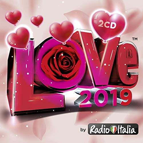 Radio Italia Love 2019 [2 CD]