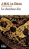 Le Chercheur d'or (Collection Folio, Band 2000)