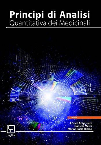 Principi di analisi quantitativa dei medicinali: Opera in 3 volumi non separabili