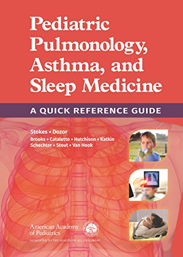 Pediatric Pulmonology, Asthma, And Sleep Medicine: A Quick Reference Guide por American Academy Of Pediatrics Section On Pediatric Pulmonology And Sleep Medicine epub