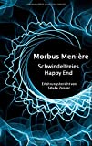Morbus Menière: Schwindelfreies Happy End