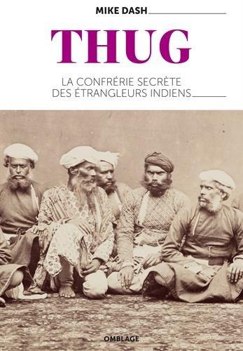 Thug - La confrrie secrte des trangleurs indiens