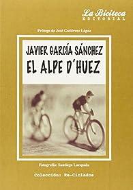 El Alpe d'Huez par Javier García Sánchez