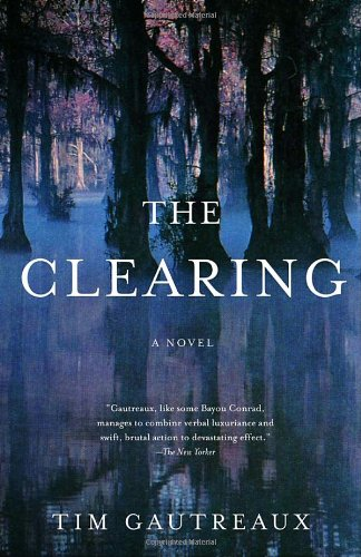 The Clearing: A Novel