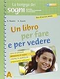 Un libro per fare e per vedere. Per la Scuola media: 3